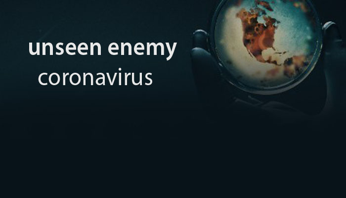 World's war against an unseen enemy
